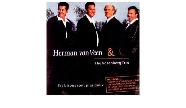 CD Herman van Veen & The Rosenberg Trio - Tes bisous sont pul doux