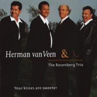 Herman van Veen & The Rosenberg Trio - Your kisses are sweeter